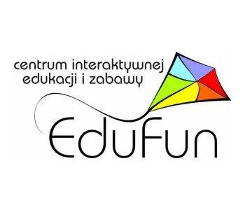 EDUFUN – centrum interaktywnej edukacji i zabawy