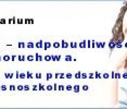 Seminarium-ADHD-8211-nadpobudliwość-psychoruchowa