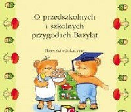 O-przedszkolnych-i-szkolnych-przygodach-Bazyląt