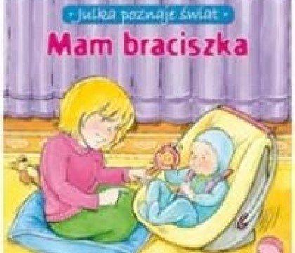 Mam-braciszka-z-serii-Julka-poznaje-świat