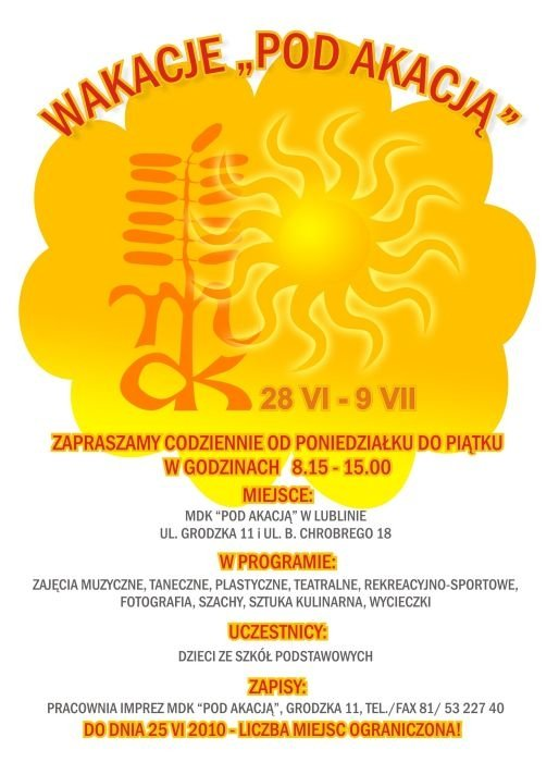 Wakacje Pod akacją, Lublin