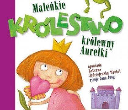 Maleńkie-Królestwo-królewny-Aurelki