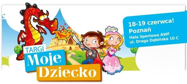 Targi Moje Dziecko w Poznaniu!