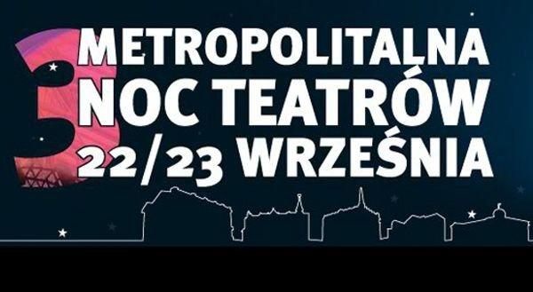 Metropolitalna Noc Teatrów – Opera Śląska