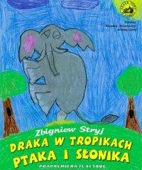 Draka w tropikach ptaka i słonika – Teatr Nowy w Zabrzu
