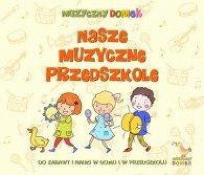 Nasze-muzyczne-przedszkole