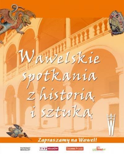 Wawelskie-spotkania-z-historią-i-sztuką
