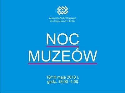 Noc Muzeów w Muzeum Archeologicznym