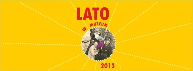 Lato w Muzeum 2013 – Białystok