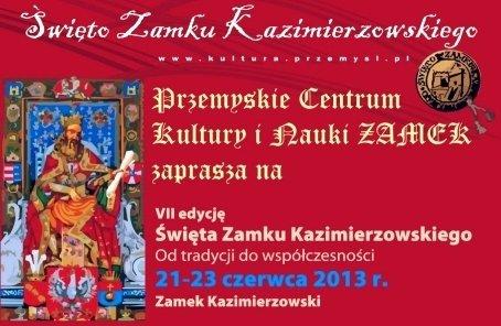 VII edycja Święta Zamku Kazimierzowskiego w Przemyślu