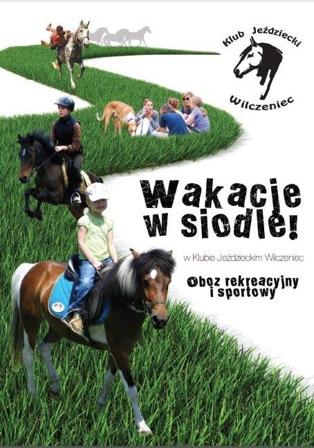 Wakacje w siodle w Klubie Jeździeckim Wilczeniec
