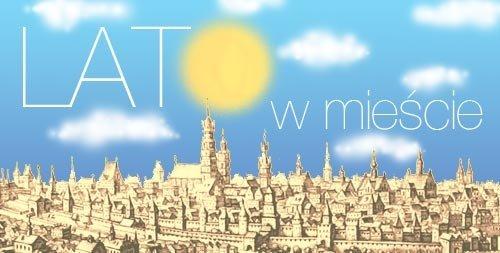 Lato w mieście z MHK