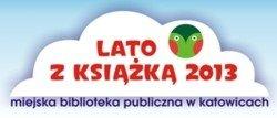Lato z Książką 2013. Książkowojaże po mapach marzeń, Katowice