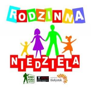 Rodzinna Niedziela – Odkryj stary Białystok
