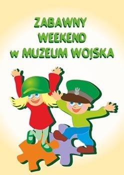 Zabawny weekend w Muzeum – Białystok