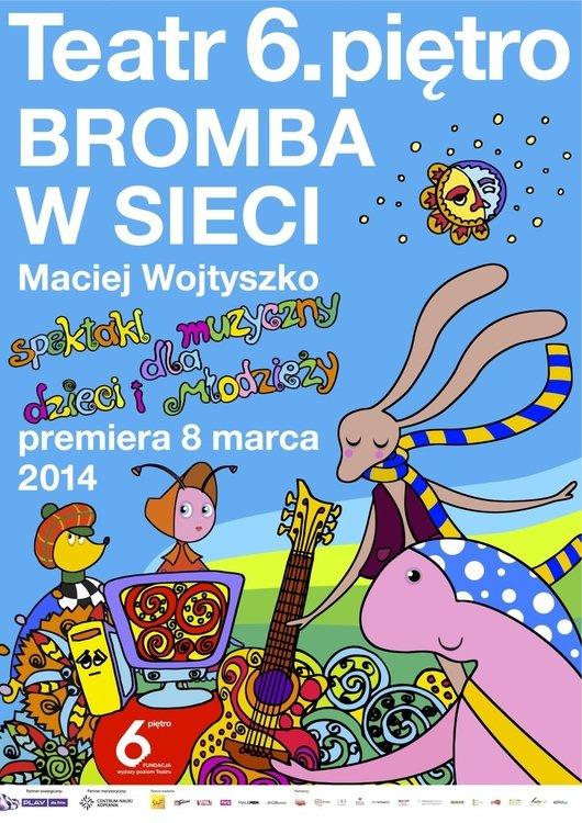 Bromba w sieci czyli Teatr 6.piętro dla dzieci