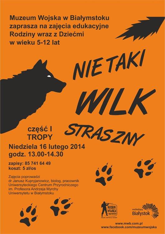 Nie taki wilk straszny – część pierwsza Tropy. Białystok