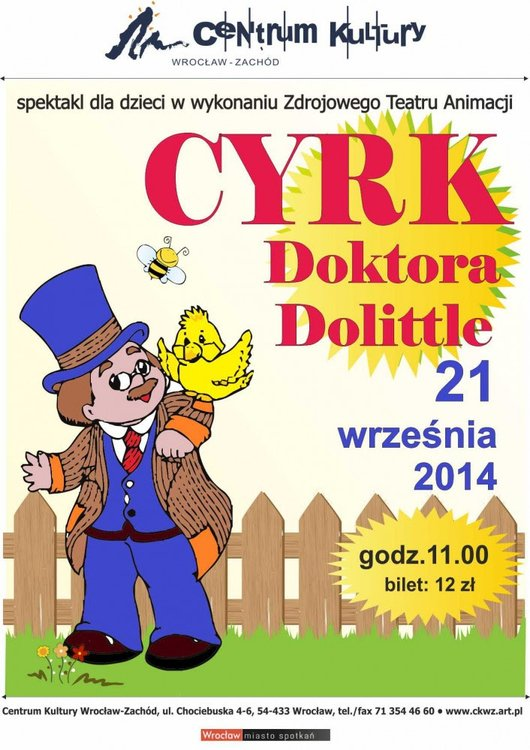 Cyrk Doktora Dolittle w Centrum Kultury Wrocław-Zachód