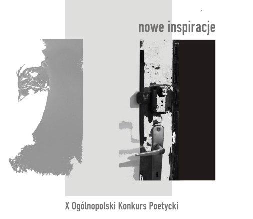 X Ogólnopolski Konkurs Poetycki – Nowe Inspiracje