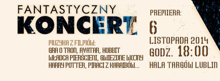 Fantastyczny koncert – Lublin