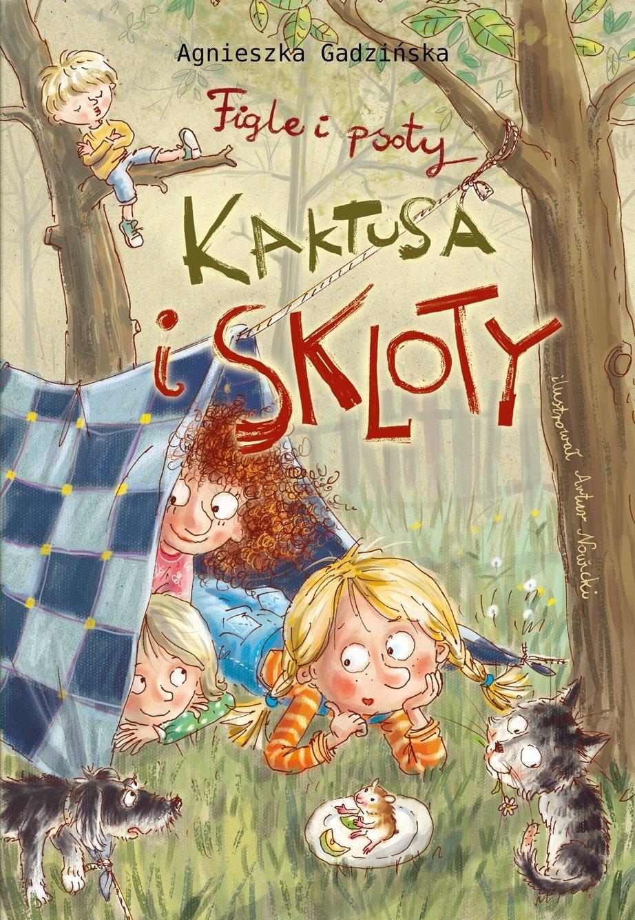 Figle i psoty Kaktusa i Skloty recenzja książki dla dzieci