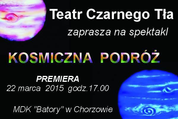 Premiera spektaklu Kosmiczna podróż Teatru Czarnego Tła