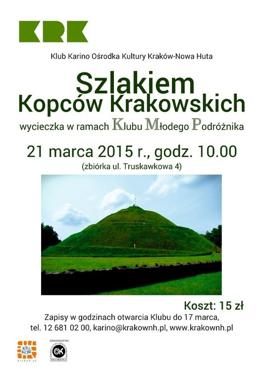 Szlakiem Kopców Krakowskich