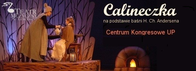 Calineczka – Lublin