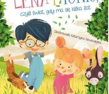 Lena-i-Tonio-czyli-świat-gdy-ma-się-kilka-lat