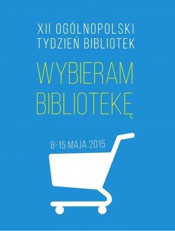 Wybieram bibliotekę – Tydzień  Bibliotek. Lublin