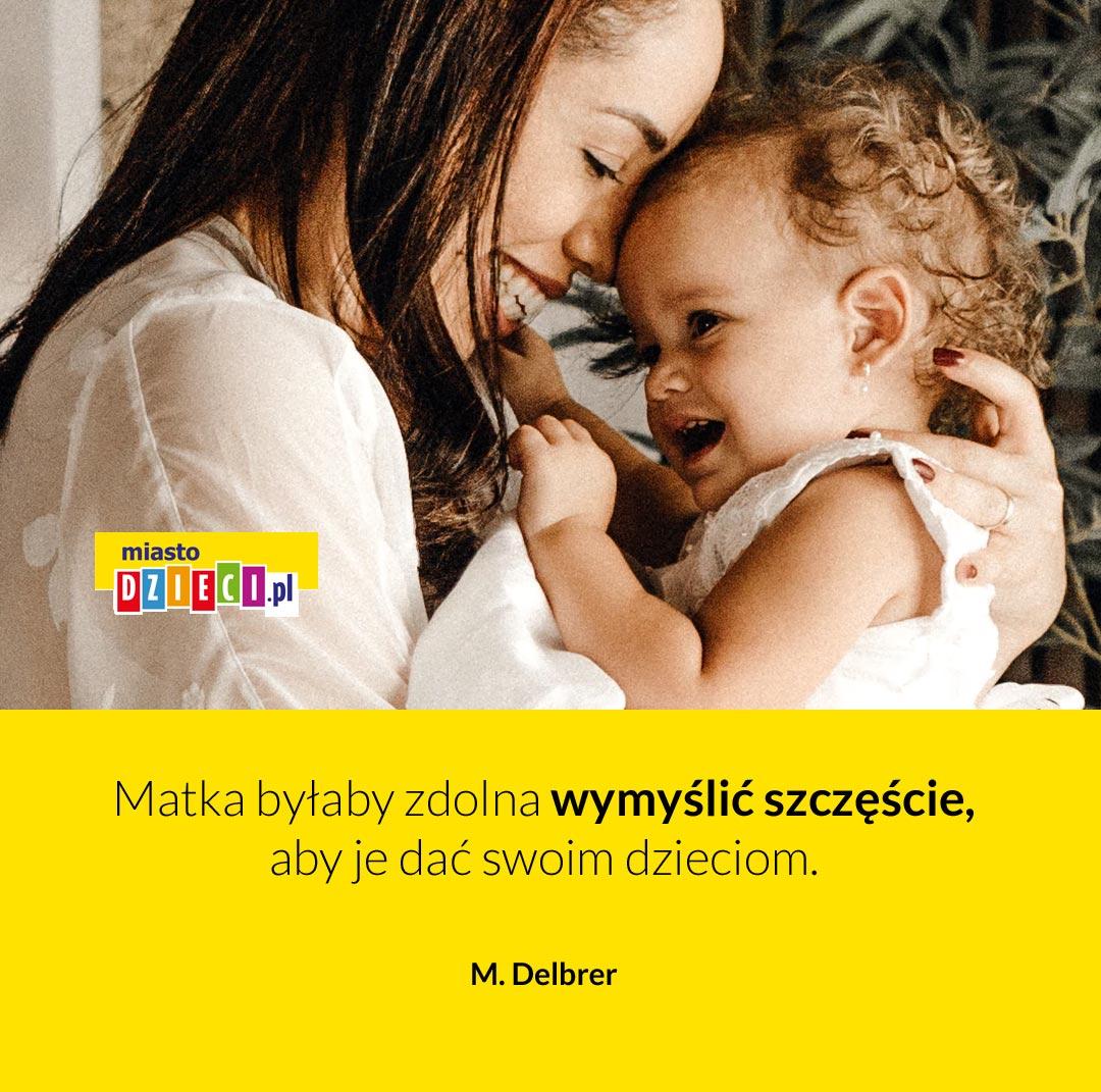 Matka byłaby zdolna, cytaty na Dzień Mamy aforyzmy o matce