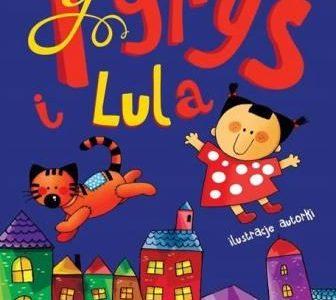 Tygrys i Lula recenzja książki Wydawnictwa Skrzat
