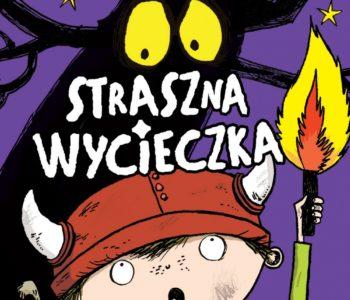 Wiking Vulgar i straszna wycieczka Recenzja książki dla dzieci