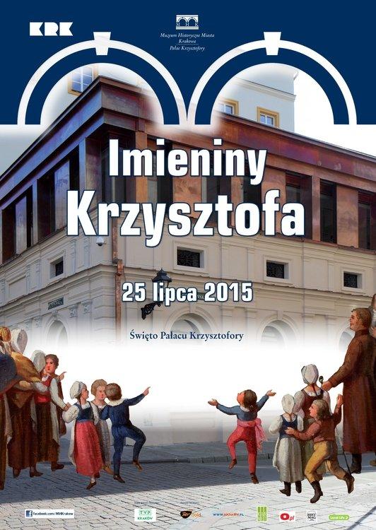 Imieniny Krzysztofa – święto Pałacu Krzysztofory