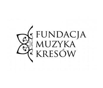Fundacja Muzyka Kresów w Lublinie