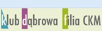 Półkolonie letnie w CKM Klub Dąbrowa