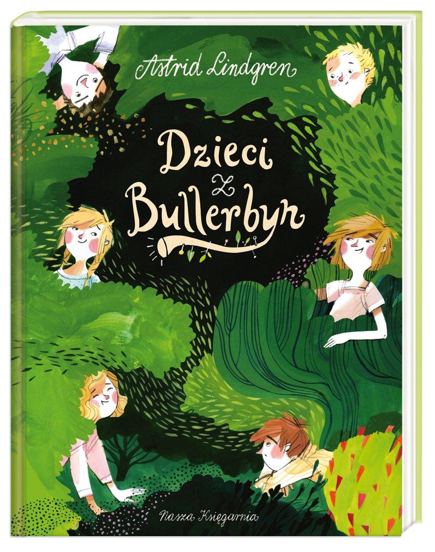 Dzieci z Bullerbyn 2016 Wydawnictwo Nasza Księgarnia