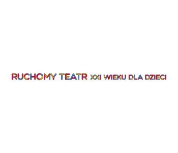 Ruchomy Teatr XXI wieku dla dzieci