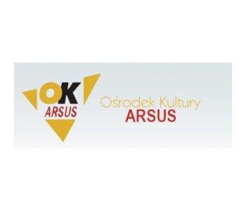"""Ośrodek Kultury """"Arsus"""" w Dzielnicy Ursus m. st. Warszawy"""