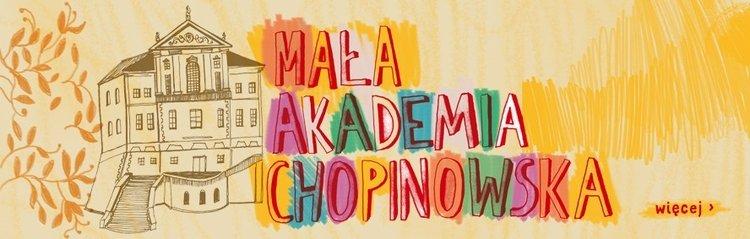 Mała Akademia Chopinowska, sezon 4.