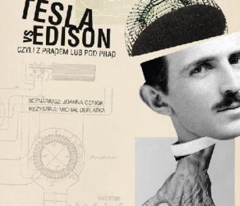 Tesla vs Edison we Wrocławskim Teatrze Lalek