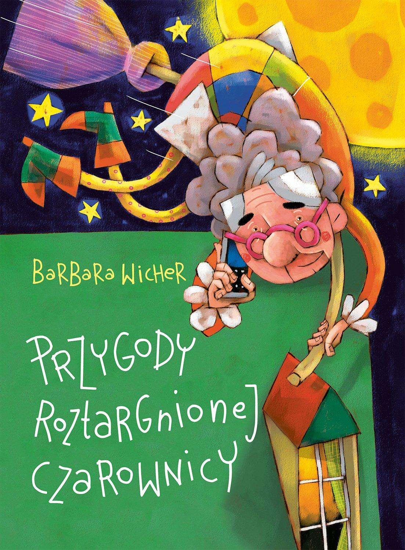 Przygody roztargnionej czarownicy książki dla dzieci duże litery