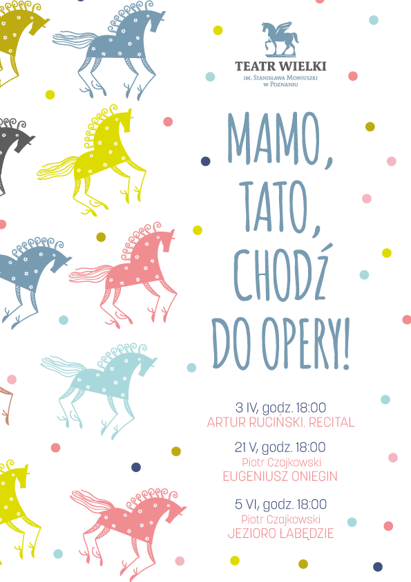 Mamo, Tato, chodź do opery! Spektakle dla rodziców i opieka dla dzieci w Poznaniu