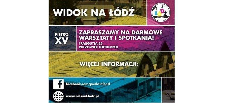 Warsztaty dla dzieci Widok na Łódź w kwietniu 2016