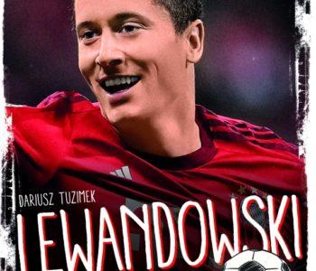 Lewandowski wygrane marzenia Dariusz Tuzimek książka dla dzieci i rodziców