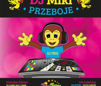 DJ Miki płyta z piosenkami dla dzieci