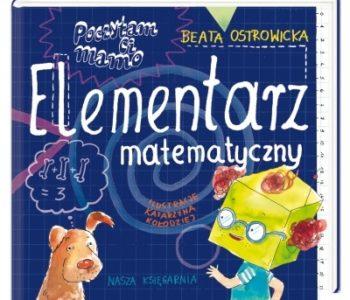 Elementarz matematyczny dla dzieci poczytam ci mamo
