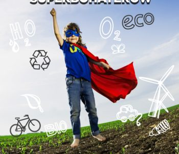 Natura potrzebuje superbohaterów konkurs