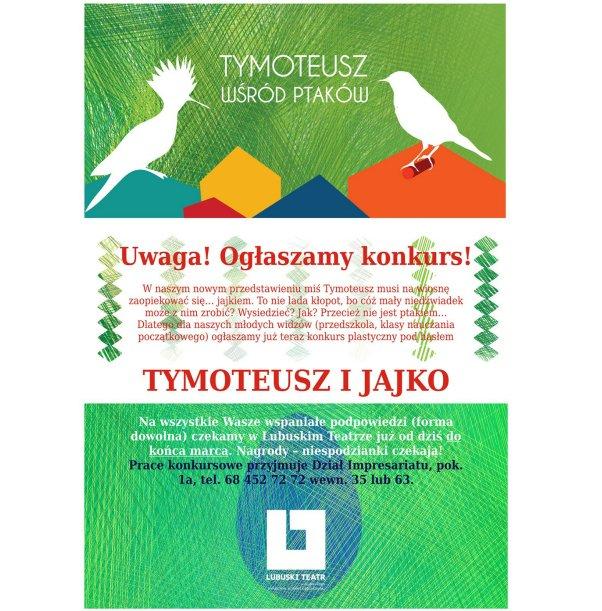 Tatr Lubuski Tymoteusz i jajko