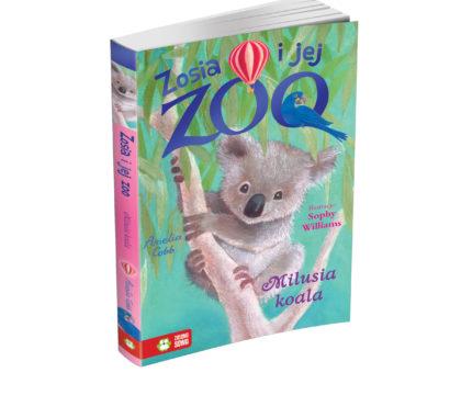 Zosia i jej zoo Milusia Koala premiera Wydawnictwa Zielona Sowa